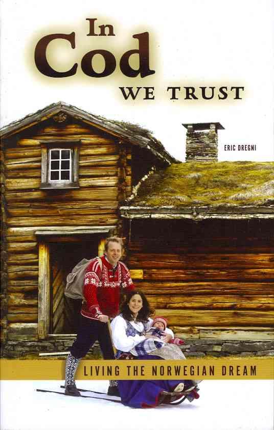 In Cod We Trust By Dregni, Eric Dregni