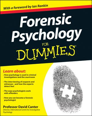 Forensic Psychology for Dummies By Canter, David D.